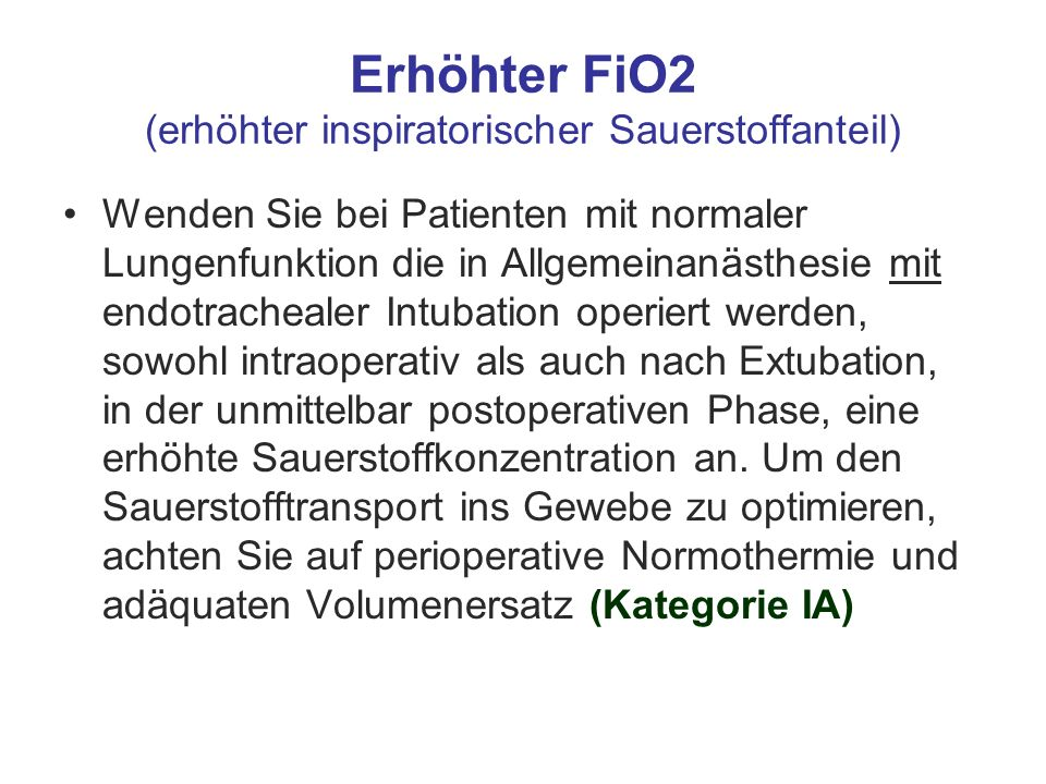 Erhöhter FiO2 (erhöhter inspiratorischer Sauerstoffanteil)