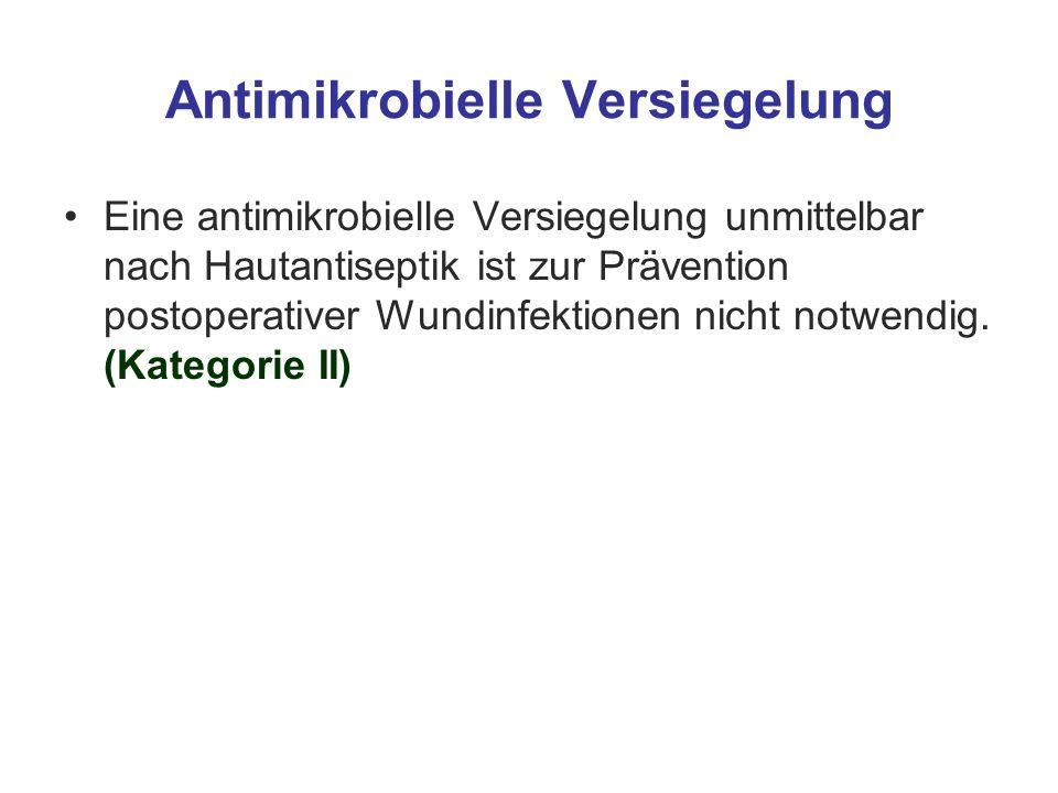 Antimikrobielle Versiegelung