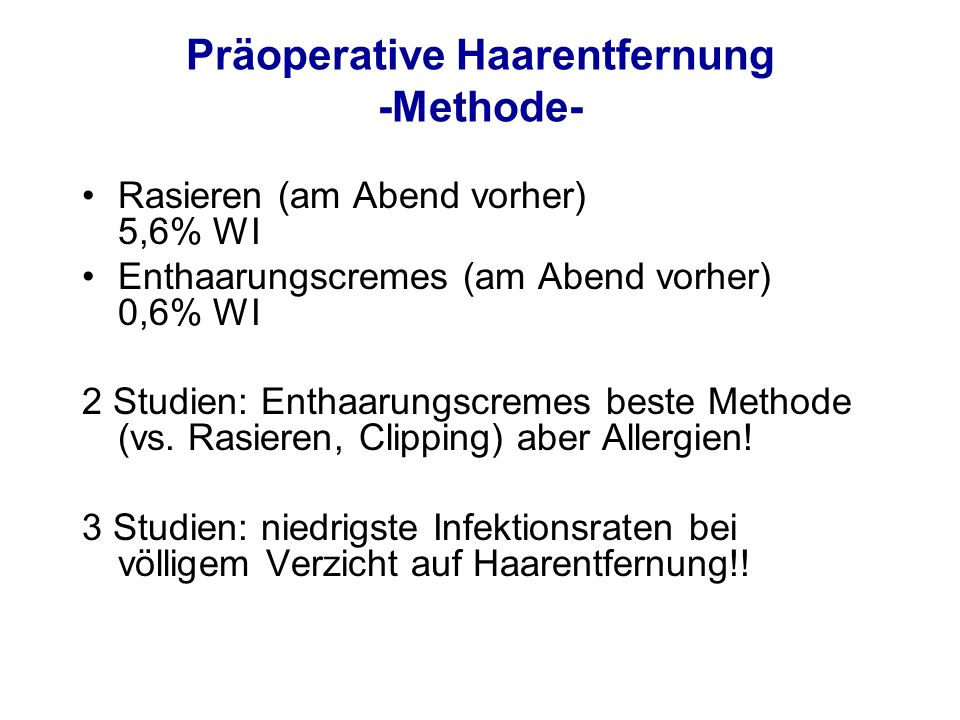 Präoperative Haarentfernung -Methode-
