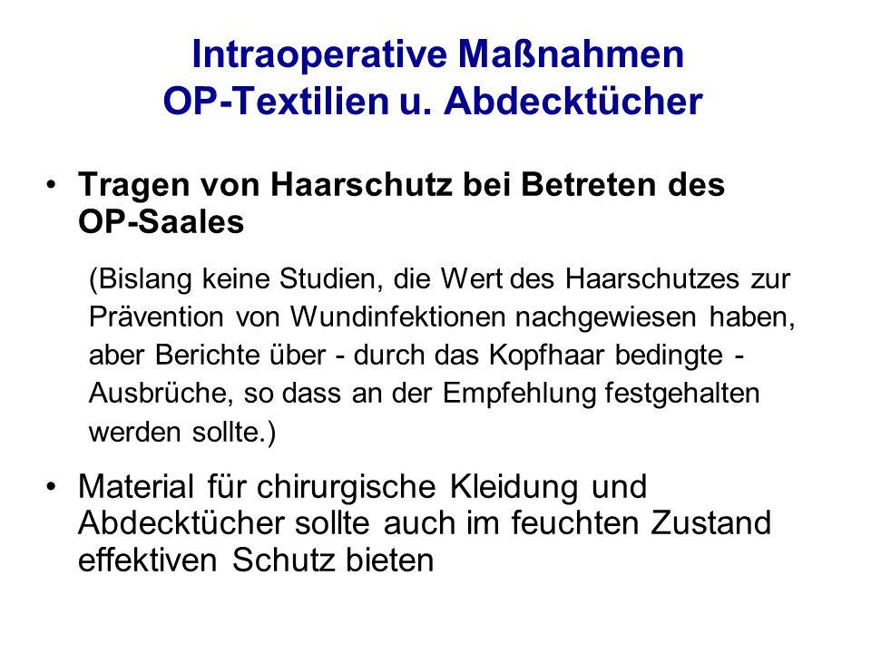 Intraoperative Maßnahmen OP-Textilien u. Abdecktücher
