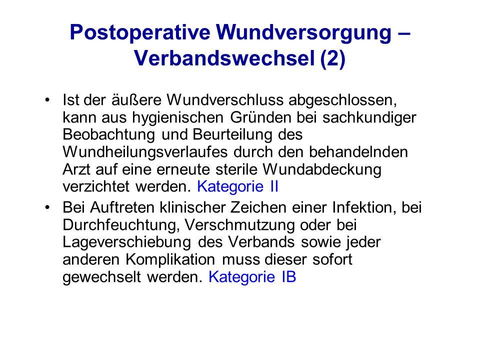 Postoperative Wundversorgung – Verbandswechsel (2)