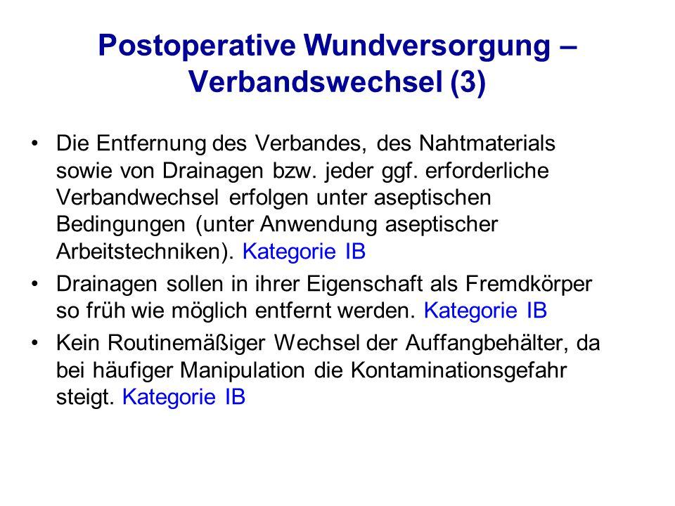 Postoperative Wundversorgung – Verbandswechsel (3)