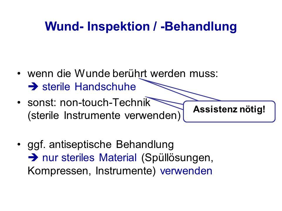 Wund- Inspektion / -Behandlung