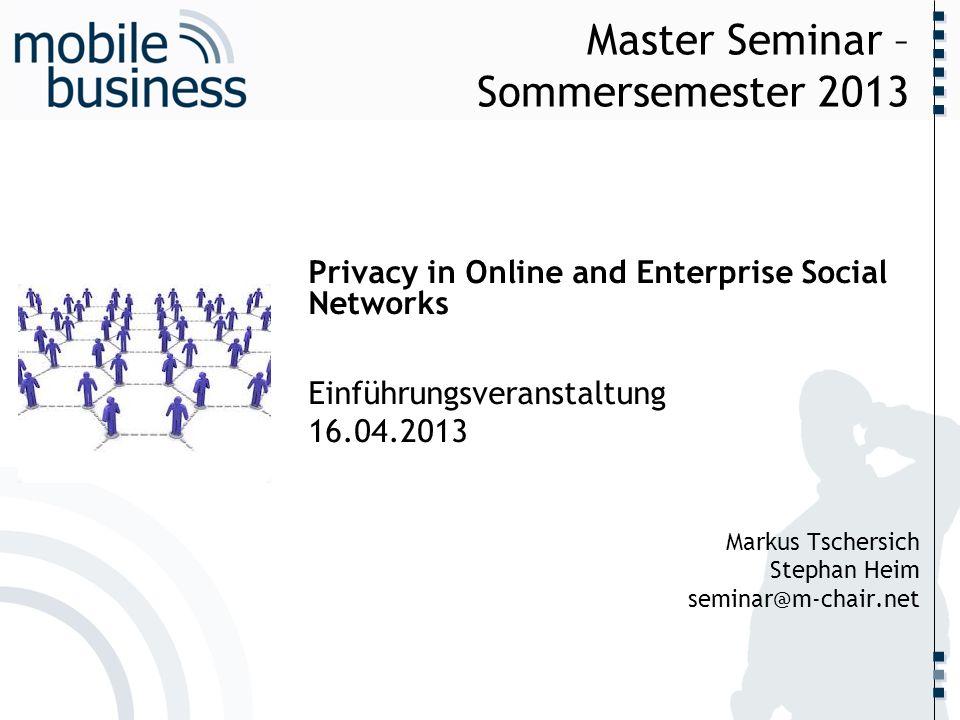 Master Seminar – Sommersemester 2013
