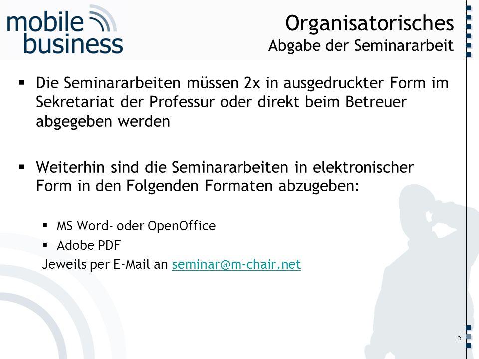 Organisatorisches Abgabe der Seminararbeit
