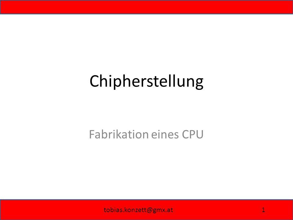 Chipherstellung Fabrikation eines CPU