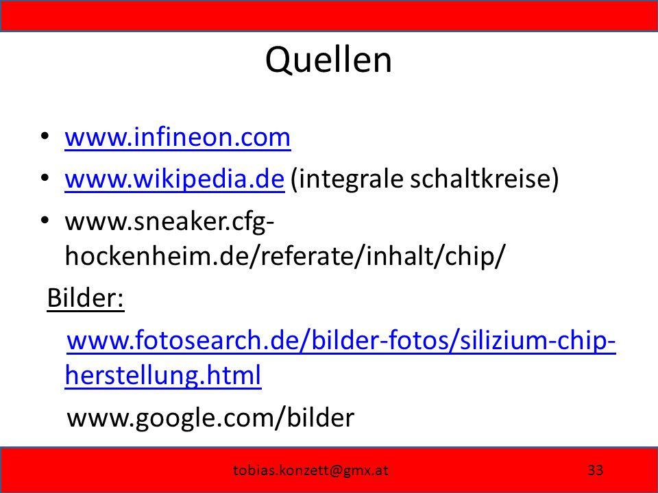 Quellen www.infineon.com www.wikipedia.de (integrale schaltkreise)