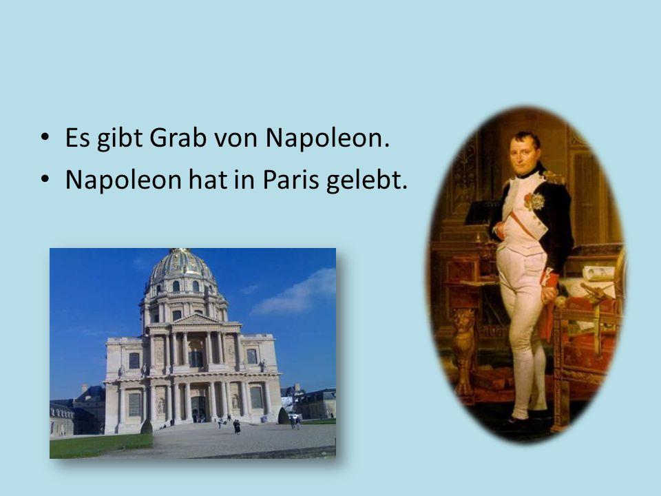 Es gibt Grab von Napoleon.