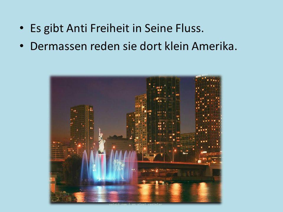 Es gibt Anti Freiheit in Seine Fluss.