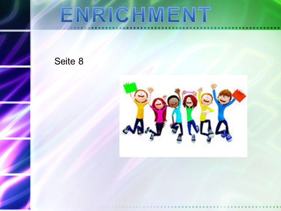 ENRICHMENT Seite 8