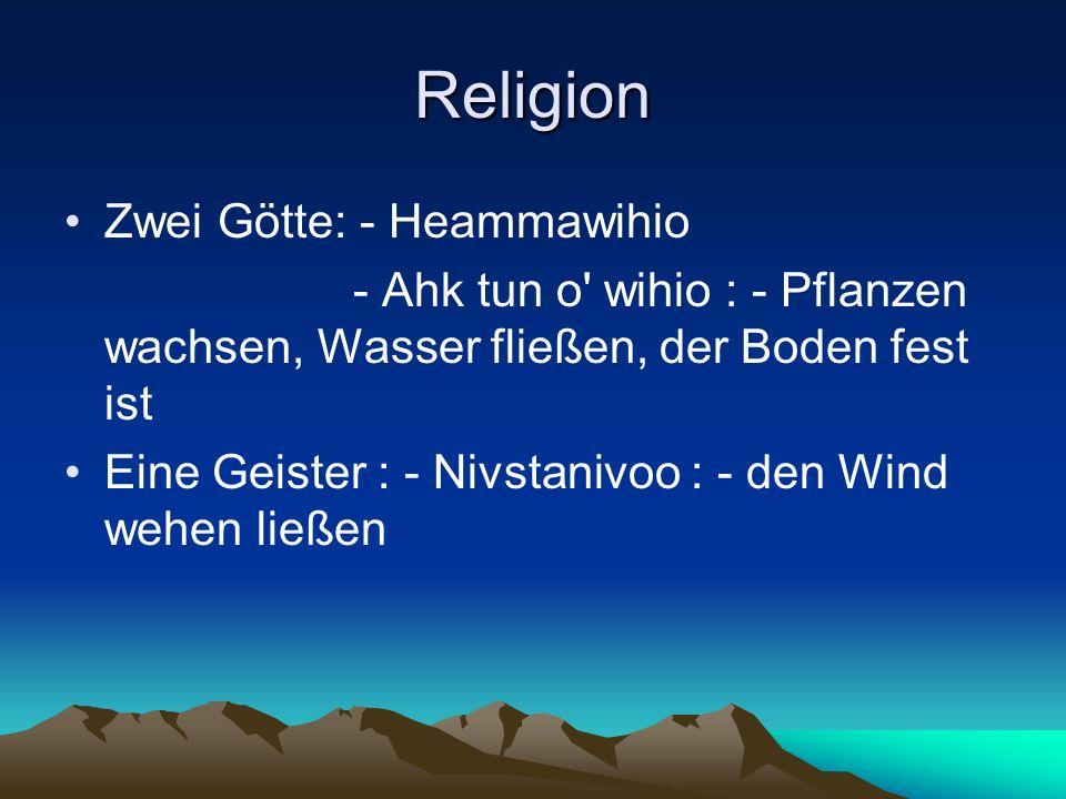 Religion Zwei Götte: - Heammawihio