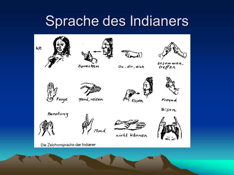 Sprache des Indianers