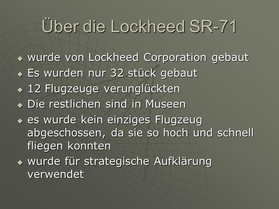 Über die Lockheed SR-71 wurde von Lockheed Corporation gebaut