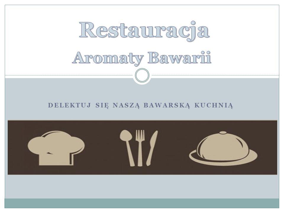 Delektuj się naszą bawarską kuchnią