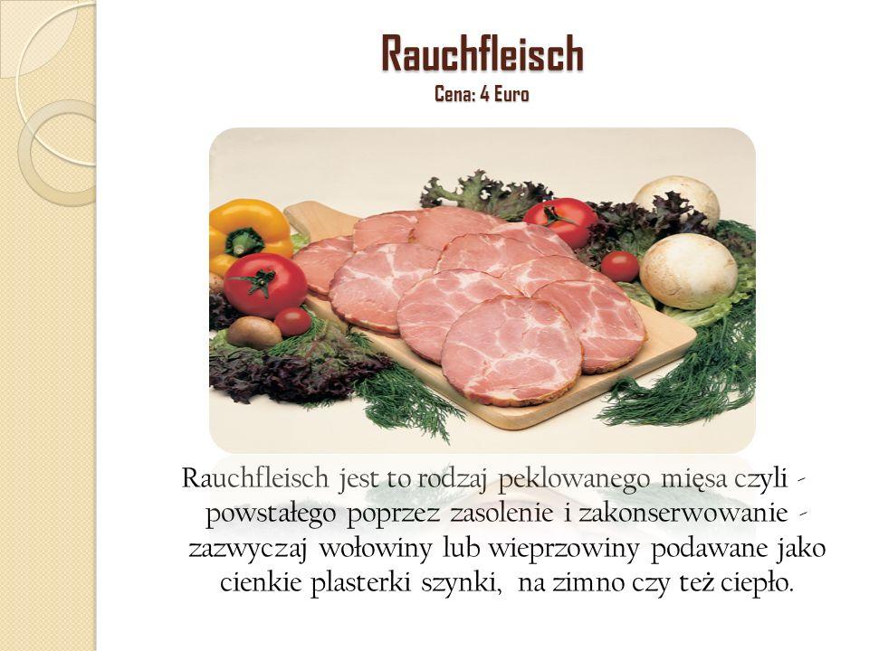 Rauchfleisch Cena: 4 Euro