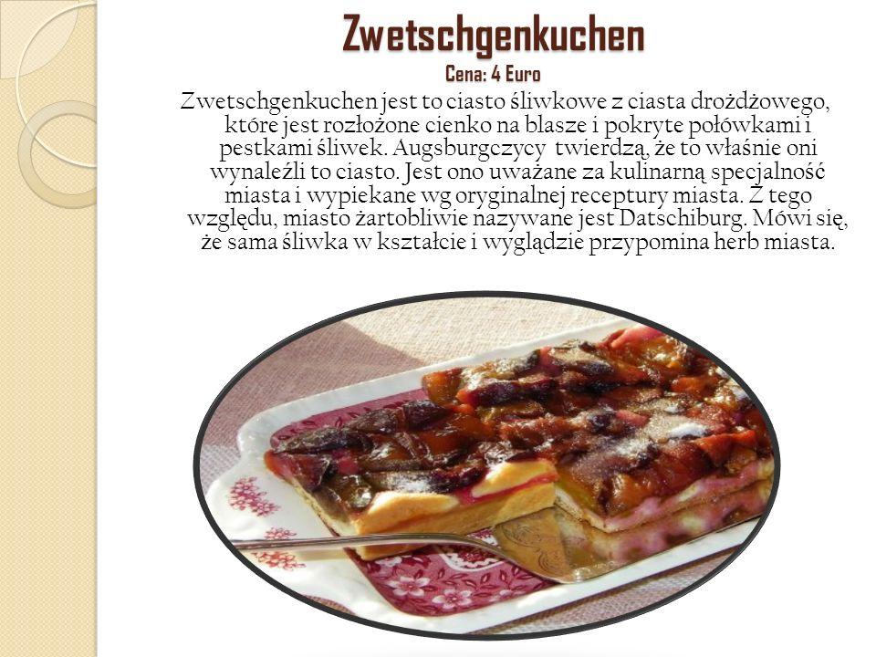 Zwetschgenkuchen Cena: 4 Euro