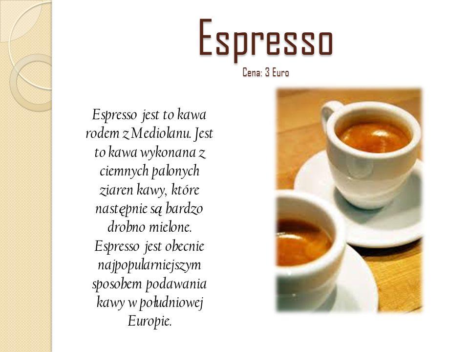 Espresso Cena: 3 Euro