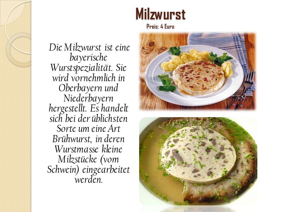 Milzwurst Preis: 4 Euro