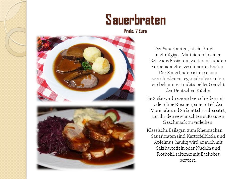 Sauerbraten Preis: 7 Euro