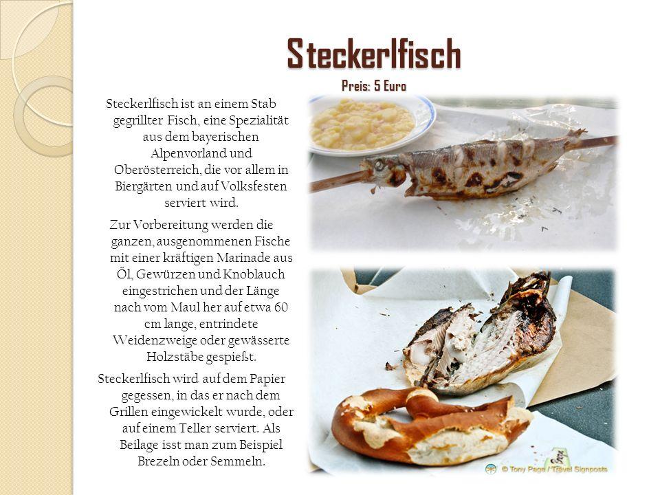 Steckerlfisch Preis: 5 Euro