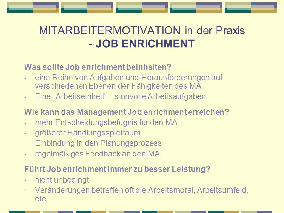 MITARBEITERMOTIVATION in der Praxis - JOB ENRICHMENT