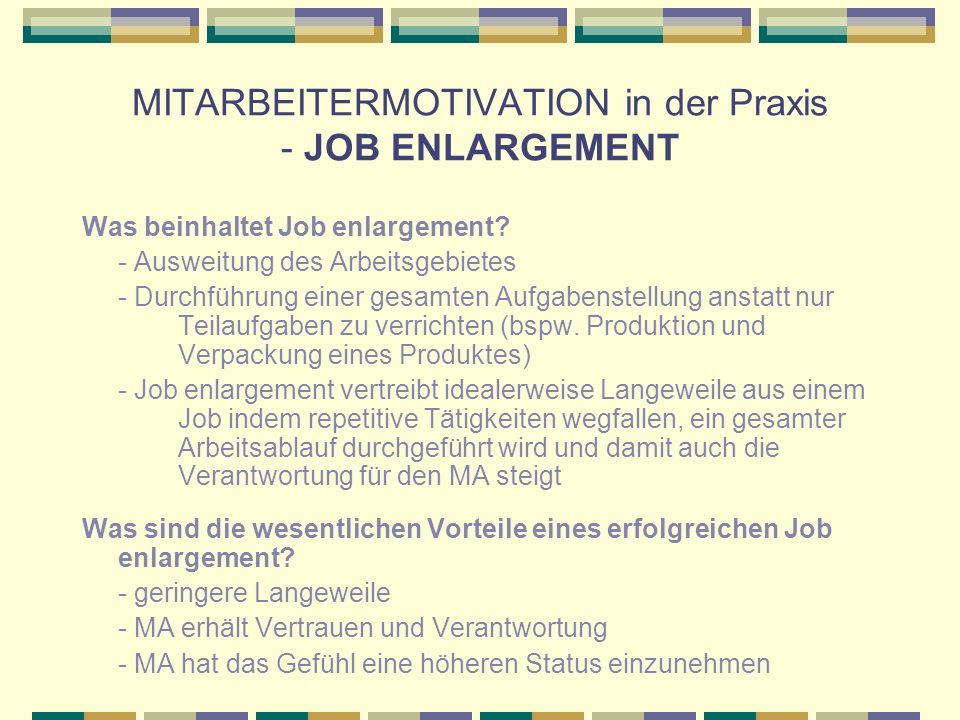 MITARBEITERMOTIVATION in der Praxis - JOB ENLARGEMENT