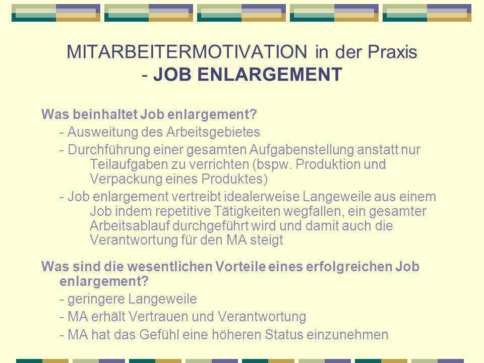 MITARBEITERMOTIVATION in der Praxis - JOB ENLARGEMENT