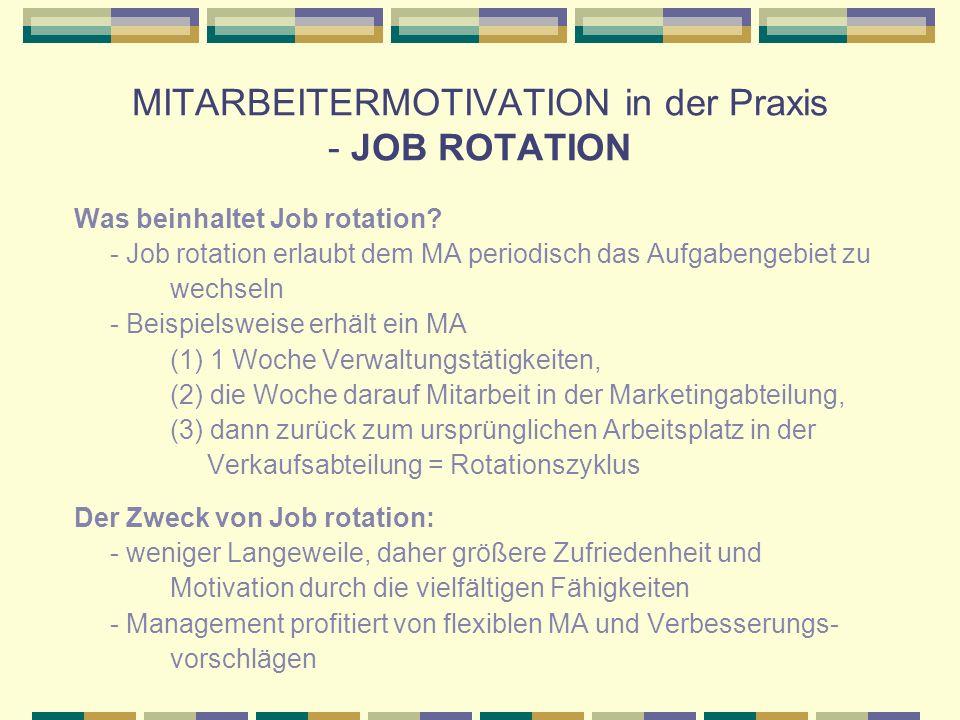 MITARBEITERMOTIVATION in der Praxis - JOB ROTATION