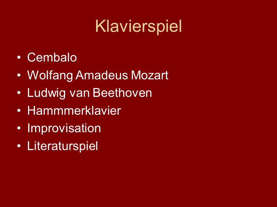 Klavierspiel Cembalo Wolfang Amadeus Mozart Ludwig van Beethoven