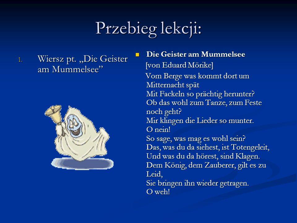 "Przebieg lekcji: Wiersz pt. ""Die Geister am Mummelsee"