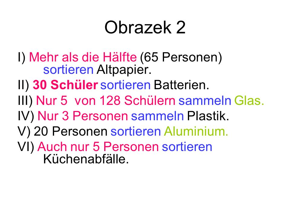 Obrazek 2 I) Mehr als die Hälfte (65 Personen) sortieren Altpapier.