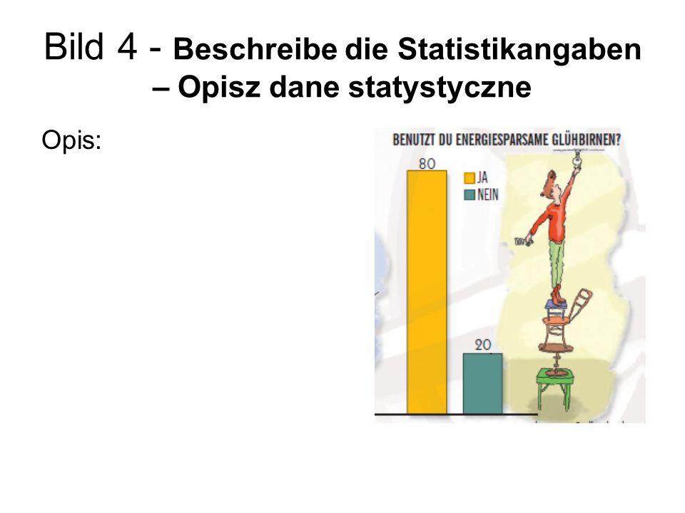 Bild 4 - Beschreibe die Statistikangaben – Opisz dane statystyczne