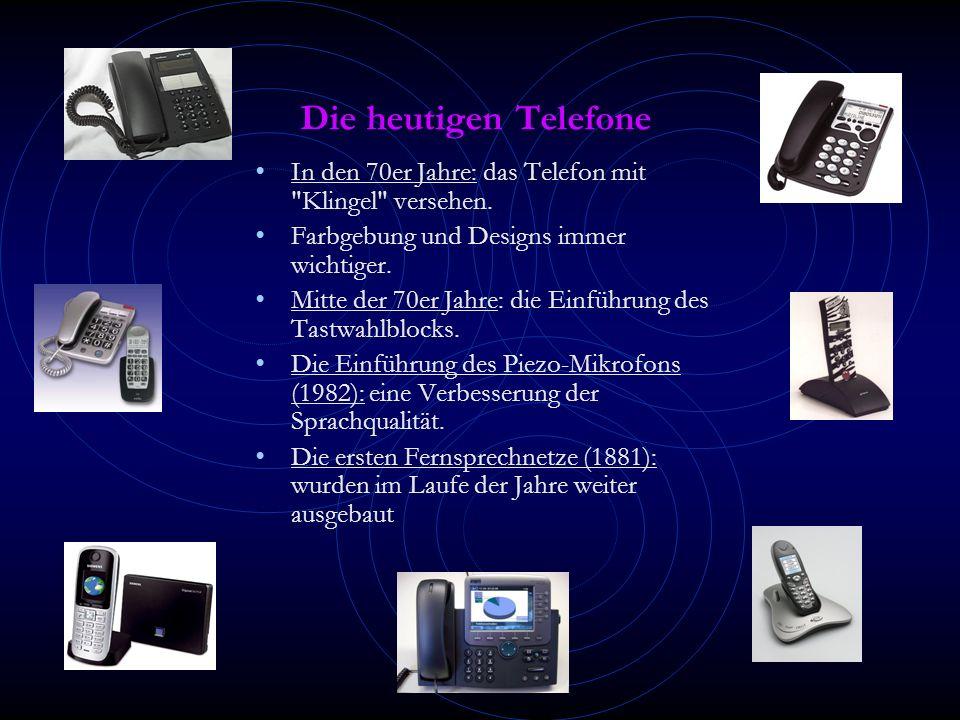 Die heutigen Telefone In den 70er Jahre: das Telefon mit Klingel versehen. Farbgebung und Designs immer wichtiger.