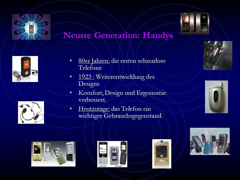 Neuste Generation: Handys