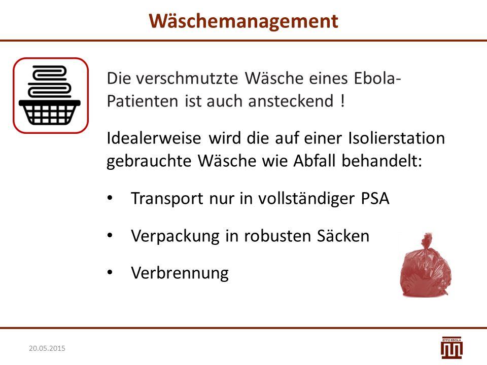 Wäschemanagement Die verschmutzte Wäsche eines Ebola-Patienten ist auch ansteckend !
