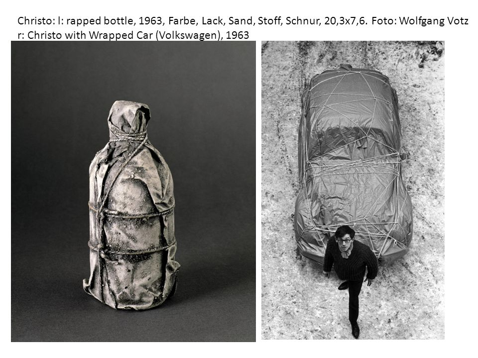 Christo: l: rapped bottle, 1963, Farbe, Lack, Sand, Stoff, Schnur, 20,3x7,6. Foto: Wolfgang Votz