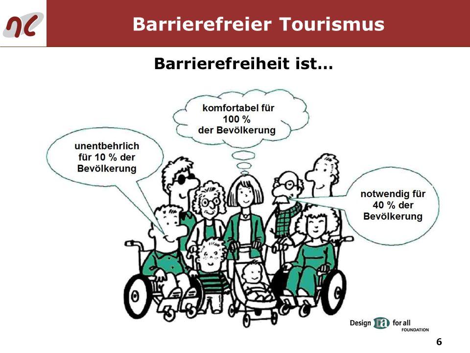 Barrierefreier Tourismus Barrierefreiheit ist…