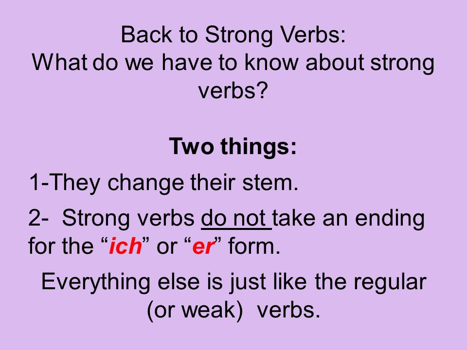 What do we have to know about strong verbs