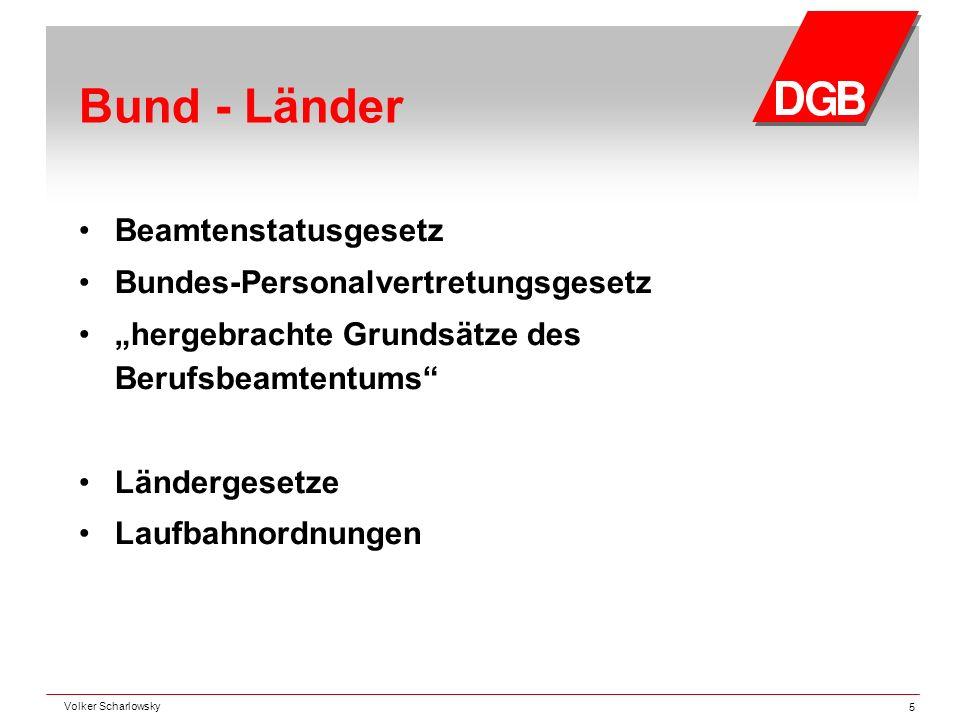 Bund - Länder Beamtenstatusgesetz Bundes-Personalvertretungsgesetz