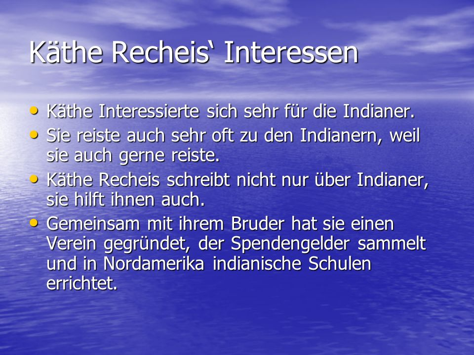 Käthe Recheis' Interessen