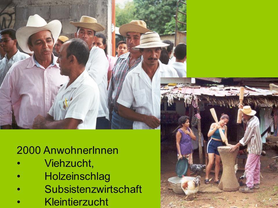2000 AnwohnerInnen Viehzucht, Holzeinschlag Subsistenzwirtschaft Kleintierzucht