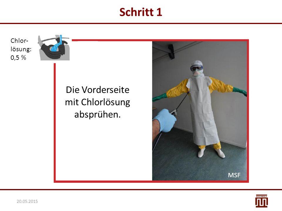 Die Vorderseite mit Chlorlösung absprühen.