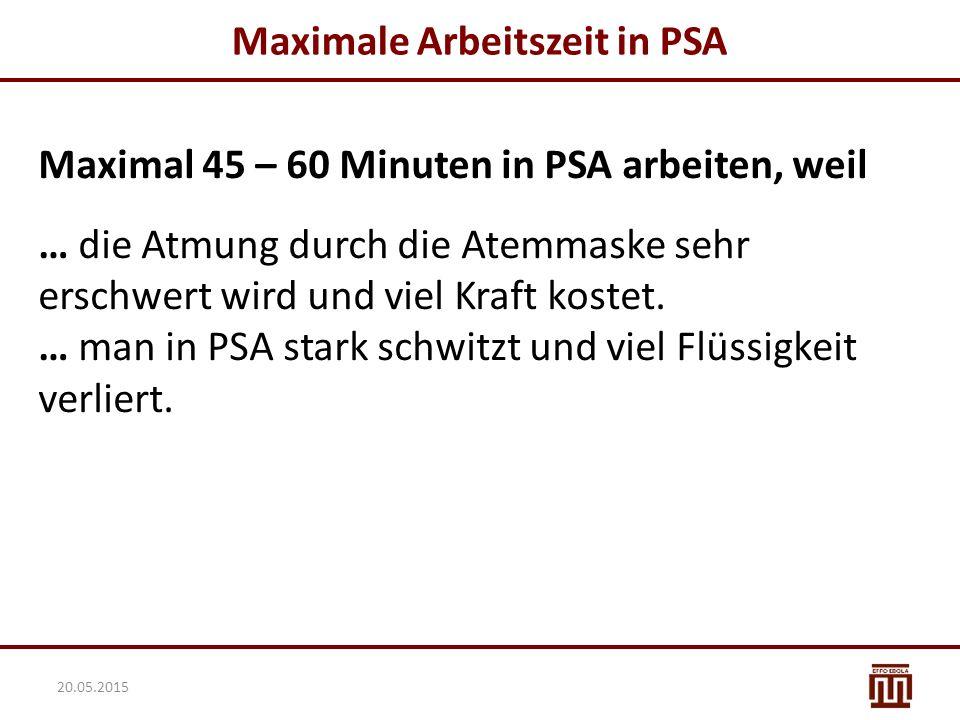 Maximale Arbeitszeit in PSA