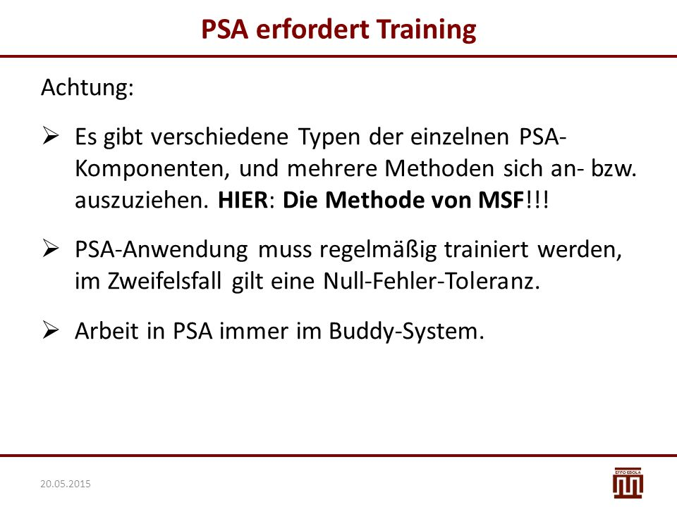 PSA erfordert Training