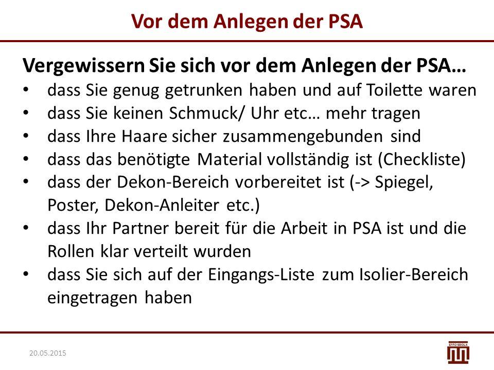 Vergewissern Sie sich vor dem Anlegen der PSA…
