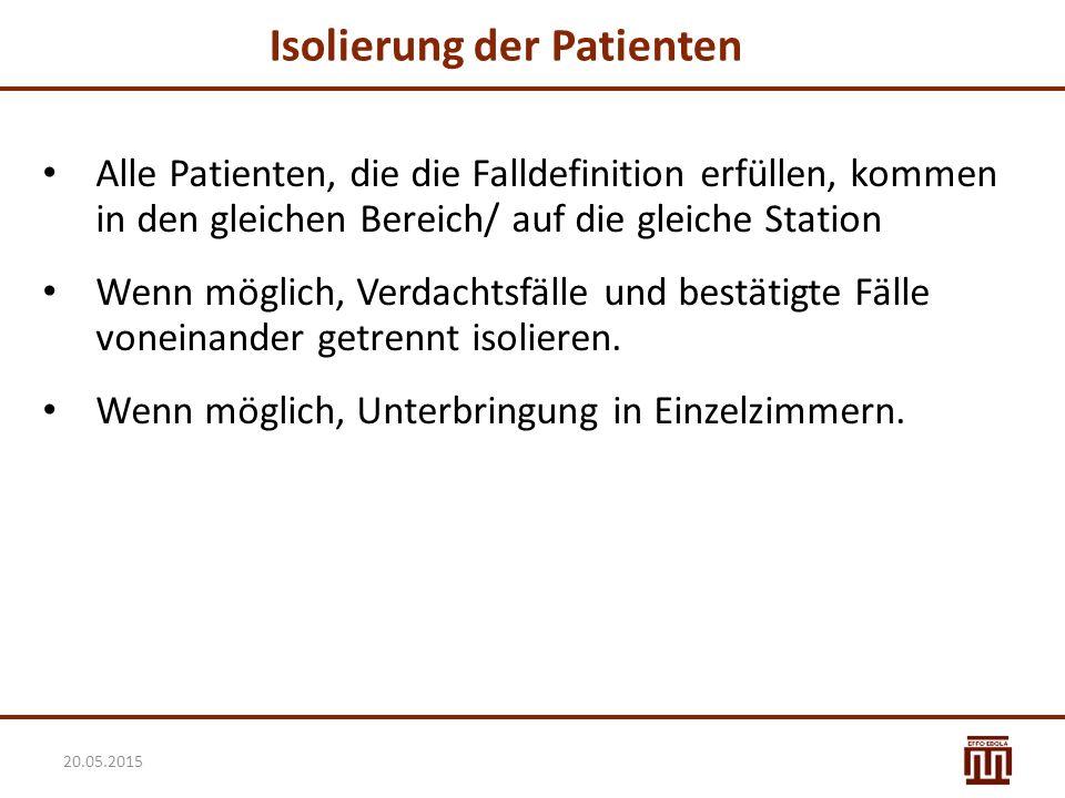 Isolierung der Patienten