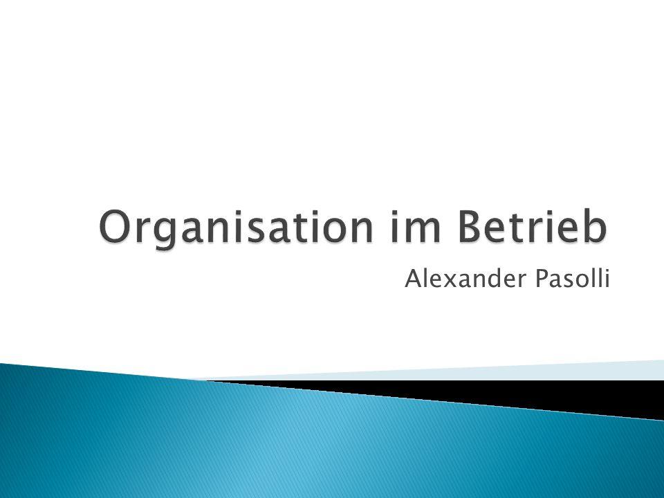 Organisation im Betrieb