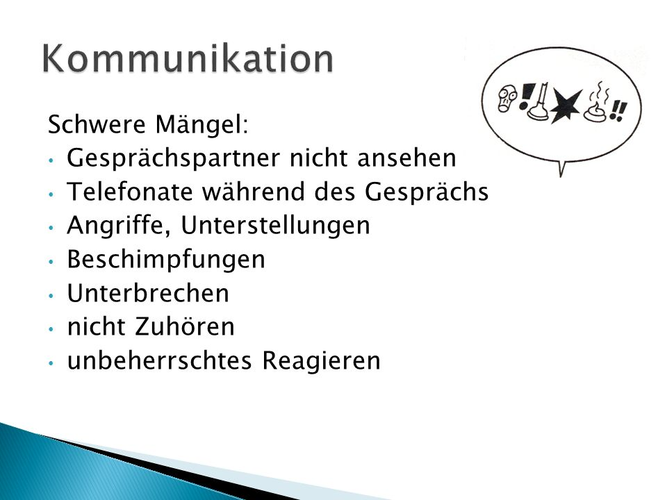 Kommunikation Schwere Mängel: Gesprächspartner nicht ansehen