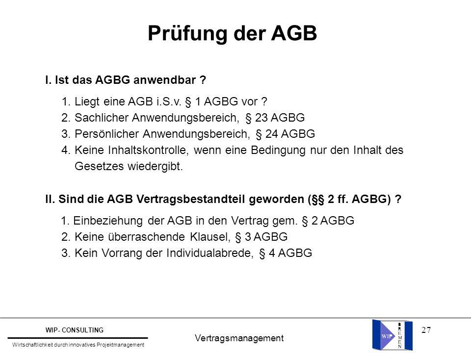 Prüfung der AGB I. Ist das AGBG anwendbar