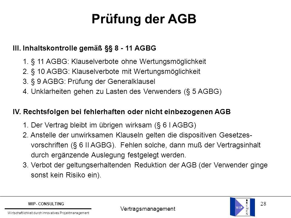 Prüfung der AGB III. Inhaltskontrolle gemäß §§ 8 - 11 AGBG